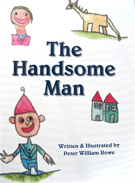 The Handsome Man by Peter Rowe