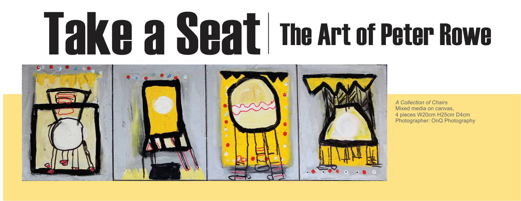 Take a Seat, Peter Rowe art exhibition