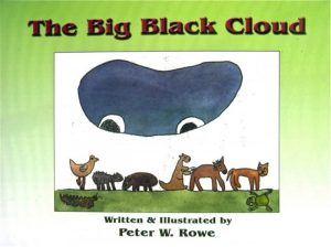 The Big Black Cloud by Peter Rowe
